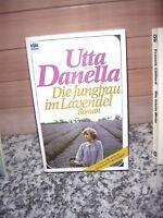 Die Jungfrau im Lavendel, ein Roman von Utta Danella