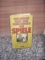 Das grosse Haus- und Familienbuch der Spiele, von Rober