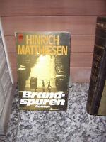 Brandspuren, ein Roman von Hinrich Matthiesen