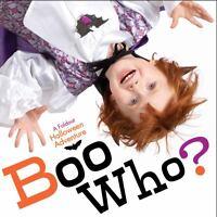 Boo Who? : A Foldout Halloween Adventure by Lola M. Schaefer (2009, Board Book)