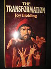 The Transformation by Joy Fielding 1st UK edition Hardback with Duskjacket 1977