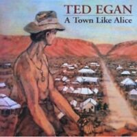 TED EGAN A Town Like Alice CD BRAND NEW
