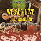 ELECTRIC SOUND SHOW VOLUME 1 - WE ALL LIVE ON CANDY GREEN - 25 PSYCH TRACKS