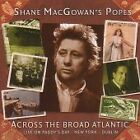 Shane MacGowan's Popes Across The Broad Atlantic sealed CD Pogues Live New York