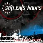 THE SUN EATS HOURS The Last Ones CD ALBUM NEW - STILL SEALED