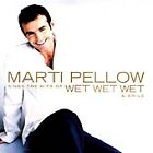 MARTI PELLOW Sings the Hits of Wet Wet Wet & Smile CD ALBUM NEW - NOT SEALED