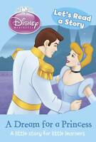 New, Lets Read a Story - A Dream for a Princess (Disney Mini Read a Story Book),