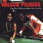 Wilson Pickett - Take Your Pleasure Where You Find It (Best of the RCA Years) CD