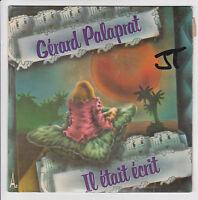 """PALAPRAT Gérard Vinyle 45 tours SP 7"""" IL ETAIT ECRIT - MONSIEUR PAYSAN - AZ 449"""