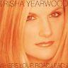 Where Your Road Leads, Trisha Yearwood, Good