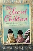 The Secret Children by Alison McQueen (Paperback, 2012)