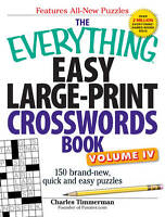 The Everything Easy Large-Print Crosswords Book: 150 Brand-New, Quick and...