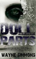 New, Doll Parts (Snowbooks Zombie), Wayne Simmons, Book
