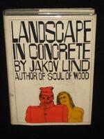 Jakov Lind LANDSCAPE IN CONCRETE 1966 1st Ed. HC/DJ