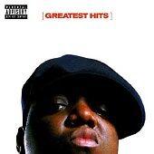 The Notorious B.I.G. - Greatest Hits (Parental Advisory) [PA] (2007)