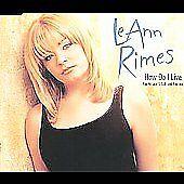How Do I Live - Dance Mix (CD) Leann Rimes