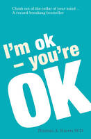 I'm Ok, You're Ok, Good, Harris, Thomas A., Book