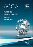 (Good)-ACCA - P3 Business Analysis: Study Text (Paperback)-BPP Learning Media Lt