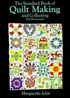 (Good)-The Standard Book of Quilt Making and Collecting (Paperback)-Marguerite I