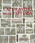 Capolavori della Pittura. Opera in due volumi.