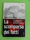 TRAVAGLIO*LA SCOMPARSA DEI FATTI-IL SAGGIATORE 2006