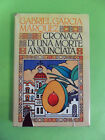 GRACIA MARQUEZ*CRONACA DI UNA MORTE ANNUNCIATA-CDE 1984