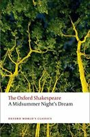 The Oxford Shakespeare: A Midsummer Night's Dream-William Shakespeare, Peter Hol