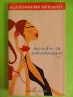 APPIANO.AMICHE DI SALVATAGGIO.SPERLING&KUPFER.2002
