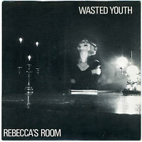 "WASTED YOUTH Rebecca's Room 7"" unplayed 1981 Martin Hannett Flesh For Lulu goth"