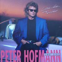 PETER HOFMANN : SINGT ELVIS PRESLEY - LOVE ME TENDER / CD / NEUWERTIG