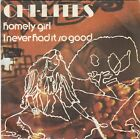 CHI LITES - homely girl / i never had it so good 45