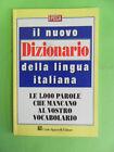 NUOVO DIZIONARIO DELLA LINGUA ITALIANA - SIGNORELLI 1993