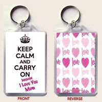 KEEP CALM and CARRY ON because I love You Mum KEYRING Christmas Gift Idea