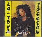 LA TOYA JACKSON - bad girl CD