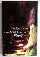 Buch (s) - DAS MÄDCHEN IM FLUSS - Carolyn Haines Roman