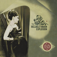 HILLBILLY MOON EXPLOSION 'Buy Beg Or Steal' sealed CD ft Sparky Demented Are Go