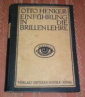 Einführung in die Brillenlehre Otto Henke Jena 1921