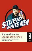 Stupid White Men von Michael Moore #2413