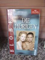 Die Hörigen, ein Roman von Brigitte Blobel, aus dem Car