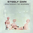 Steely Dan - Countdown To Ecstasy [Remastered] (2000)