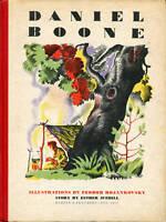 Daniel Boone - Esther Averill, Feodor Rojankovsky - 1945 First Edition