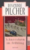 Rosamunde Pilcher / Schneesturm im Frühling / Buch