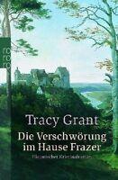 Die Verschwörung im Hause Fraser von Tracy Grant / Buch
