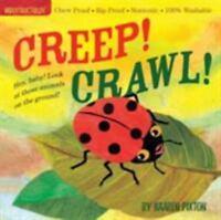 Indestructibles Creep! Crawl!: By Pixton, Kaaren