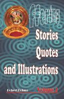 Offering Stories, Quotes, And Illustrations Volume 2: By Robert Polaco