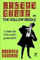Further Adventures of Arsene Lupin: By Maurice Leblanc