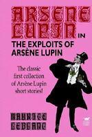 Exploits of Arsene Lupin: By Maurice Leblanc