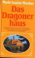 Marie Louise Fischer - Das Dragonerhaus !!