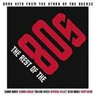 Various Artists - Rest of the 80s (Rare Hits from the Stars of the Decade, CD
