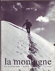 LA MONTAGNE ET ALPINISME Revue du Club Alpin Français N°72 -1969